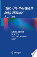 Rapid Eye Movement Sleep Behavior Disorder