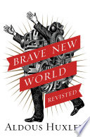 Brave New World Revisited Book PDF