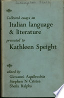 Collected Essays on Italian Language   Literature Presented to Kathleen Speight