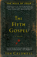 The Fifth Gospel York Times best-seller The Rule of Four finds