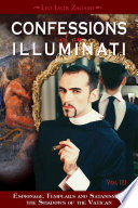 Confessions of an Illuminati  VOLUME III
