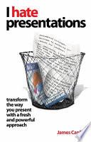 I Hate Presentations