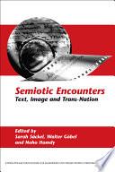 Semiotic Encounters