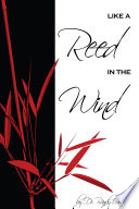 Like a Reed in the Wind