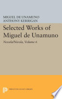 Selected Works of Miguel de Unamuno  Volume 6  Novela Nivola