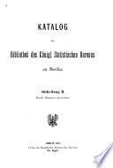 Katalog der bibliothek des königl. Statistischen bureaus zu Berlin ...