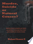 Murder  Suicide or Natural Causes