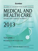 Medical   Health Care Books   Serials in Print  2013