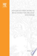 Advanced Free Radical Reactions for Organic Synthesis
