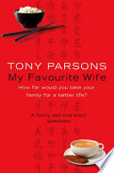 My Favourite Wife by Tony Parsons