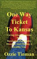 One Way Ticket to Kansas