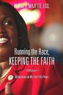 Running The Race Keeping The Faith