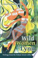 Wild Women of Lynn
