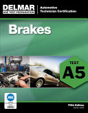 Automotive Technician Certification  Brakes Test A5
