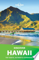 Lonely Planet's Discover Hawaii : discover hawaii is your passport to the...