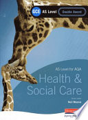 GCE AS Level Health and Social Care Double Award Book  for AQA
