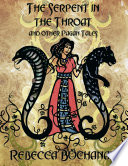 The Serpent In the Throat  and Other Pagan Tales  Epub