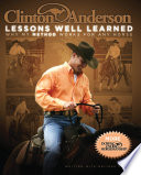 Clinton Anderson  Lessons Well Learned