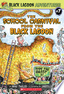 The School Carnival from the Black Lagoon Kid Problems With Hilarious Results You Ll Scream