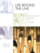 Life Beyond the Line