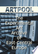 artpool-the-experimental-art-archive-of-east-central-europe