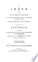 The Statutes at Large  Passed in the Parliaments Held in Ireland  From the third year of Edward the Second  A D  1310  to the eleventh  twelfth and thirteenth years of James the First  A D  1612  inclusive