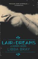 Lair of Dreams  The Diviners Book 2 Book PDF
