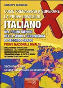 Come prepararsi a superare la prova INVALSI di italiano  Per il biennio delle Scuole superiori