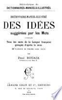 Dictionnaire manuel illustr   des id  es sugg  r  es par les mots