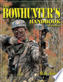 The Bowhunter s Handbook
