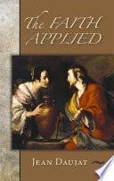 The Faith Applied : ...
