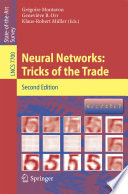 Neural Networks: Tricks Of The Trade : in available data and computing...