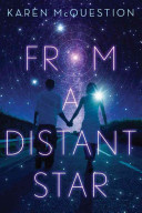 Ebook From a Distant Star Epub Karen McQuestion Apps Read Mobile