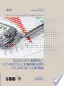 Telefon  a m  vil y desarrollo financiero en Am  rica Latina