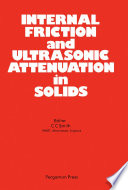 Internal Friction and Ultrasonic Attenuation in Solids