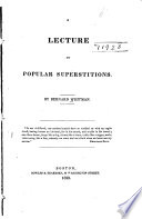 A Lecture on Popular Superstitions