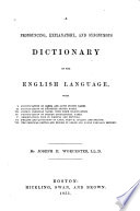 A Pronouncing  Explanatory  and Synonymous Dictionary of the English Language     Book PDF