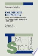 L Olimpiade economica  Storia del Comitato nazionale per l indipendenza economica  1936 1937