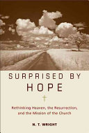Surprised By Hope : do you know where you would...