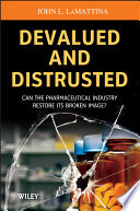 Devalued And Distrusted