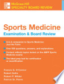 Sports Medicine  McGraw Hill Examination and Board Review