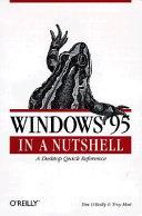 Windows 95 in a Nutshell