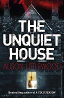 The Unquiet House : but when emma dean inherits...