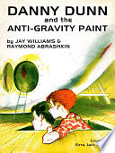 Danny Dunn and the Anti Gravity Paint