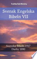 Svensk Engelska Bibeln VII