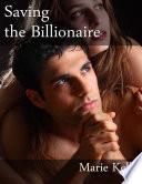 Saving The Billionaire