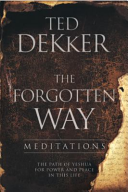 The Forgotten Way Meditations