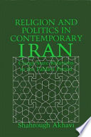 Religion and Politics in Contemporary Iran And Politics In Contemporary Iran Provides A Political