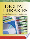 Handbook of Research on Digital Libraries: Design, Development, and Impact And Scholars Of Research Articles From