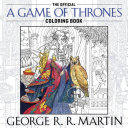 The Official a Games of Thrones Coloring Book